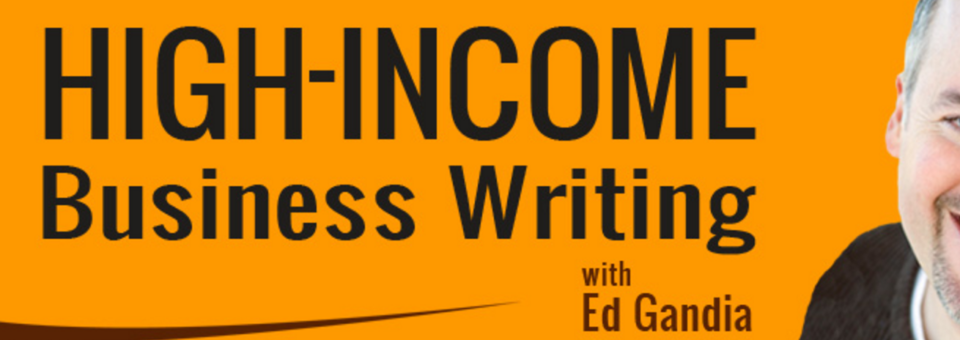 Welcome visitors from the High Income Business Writing Podcast